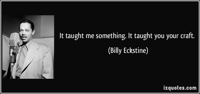 Billy Eckstine's quote #6