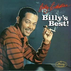 Billy Eckstine's quote #1