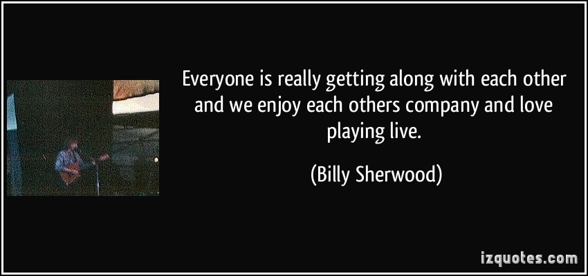 Billy Sherwood's quote #1