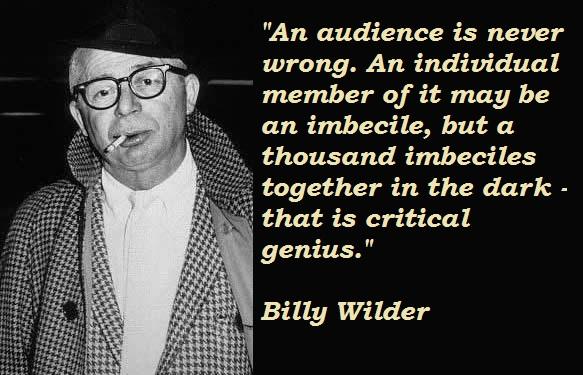 Billy Wilder quote #1
