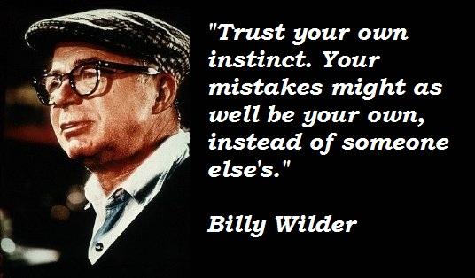 Billy Wilder quote #2