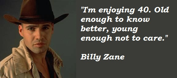 Billy Zane's quote #1