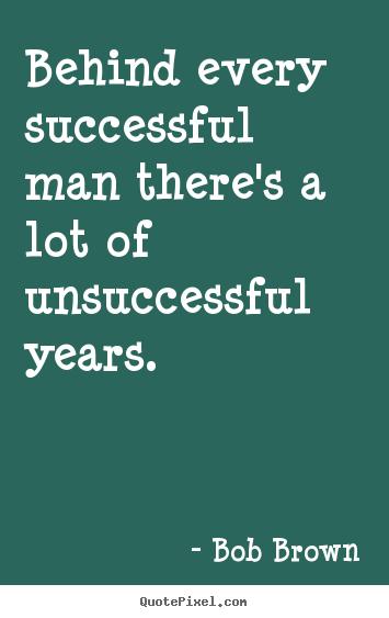 Bob Brown's quote #7