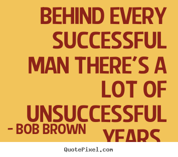Bob Brown's quote #2