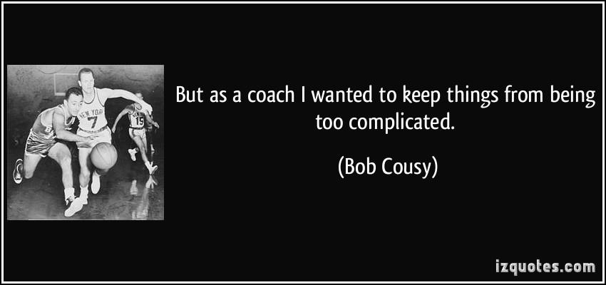 Bob Cousy's quote #2