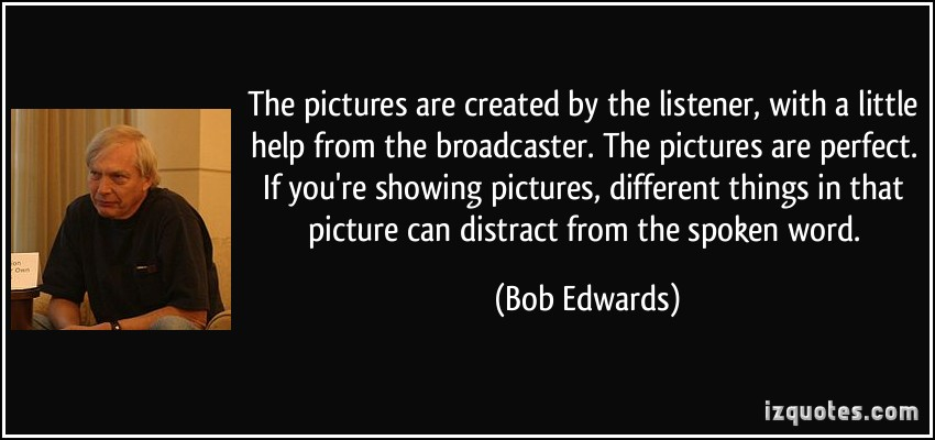 Bob Edwards's quote #6