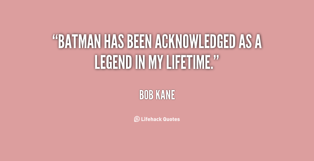 Bob Kane's quote #7