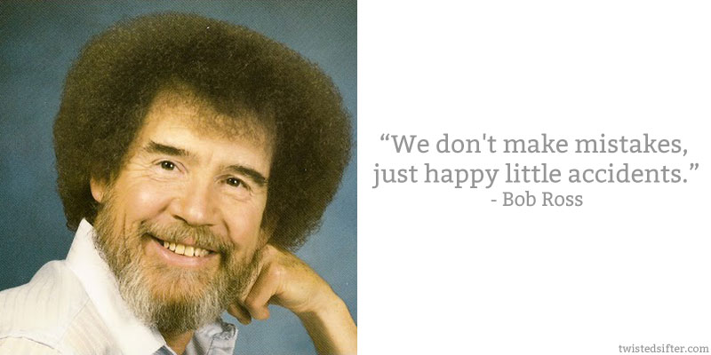 Bob Ross's quote #3