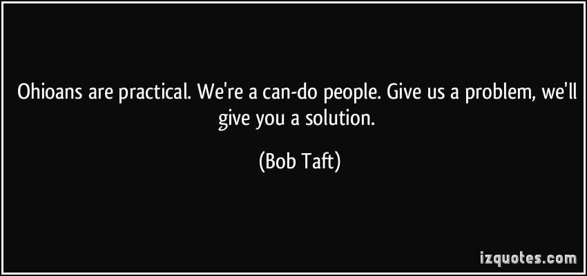 Bob Taft's quote #4