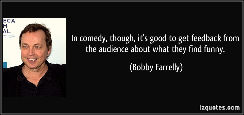 Bobby Farrelly's quote #3