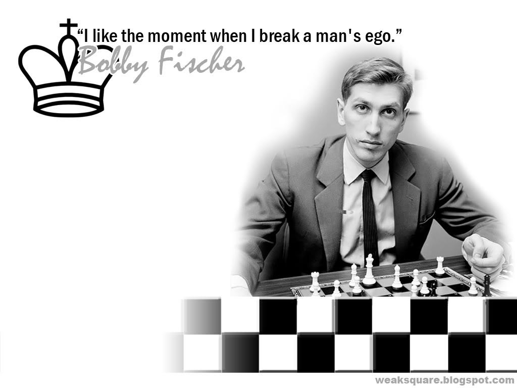 Bobby Fischer's quote