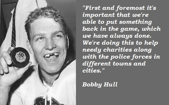 Bobby Hull's quote #5