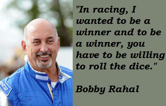 Bobby Rahal's quote #4