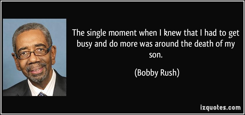 Bobby Rush's quote