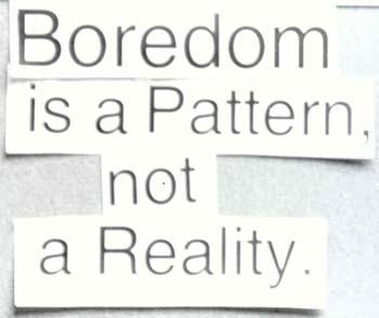 Boredom quote #6