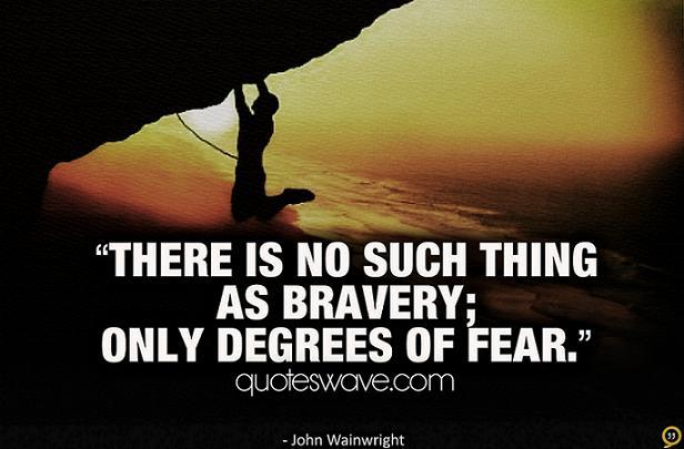 Bravery quote #3