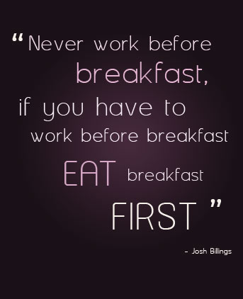 Breakfast quote #1