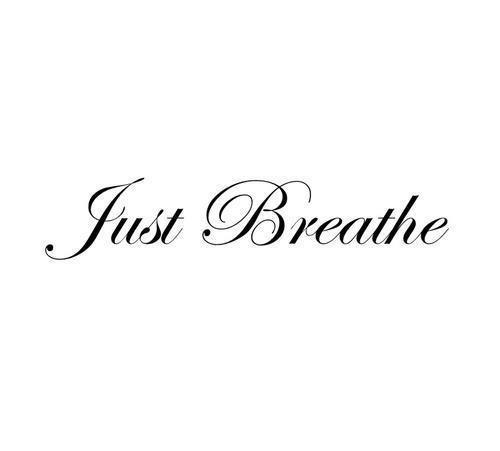 Breathe quote #2
