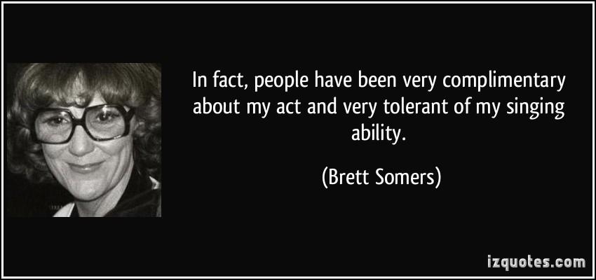 Brett Somers's quote #2