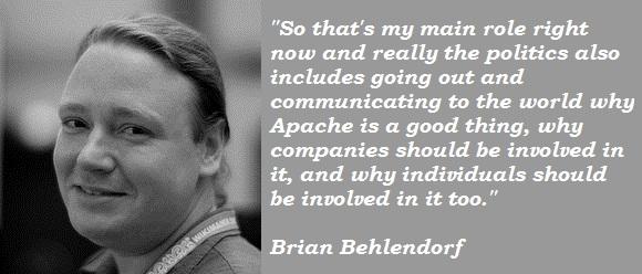 Brian Behlendorf's quote