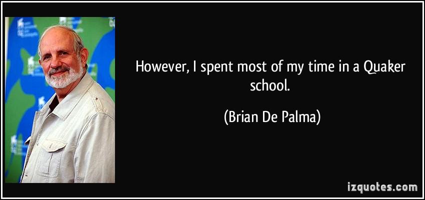 Brian De Palma's quote