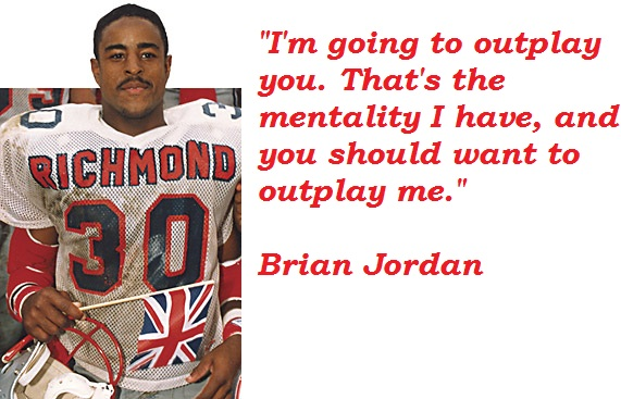 David Starr Jordan Quote: Brian Jordan's Quotes, Famous And Not Much