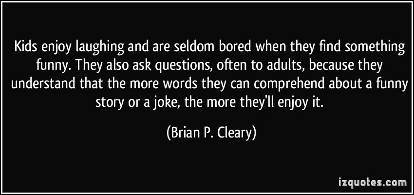 Brian P. Cleary's quote #3