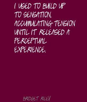 Bridget Riley's quote #5