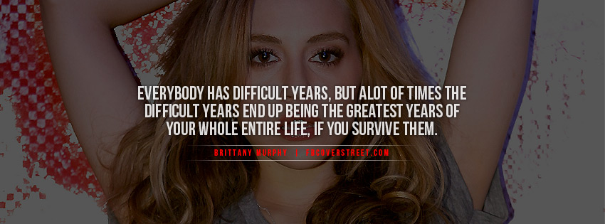Brittany Murphy's quote #6