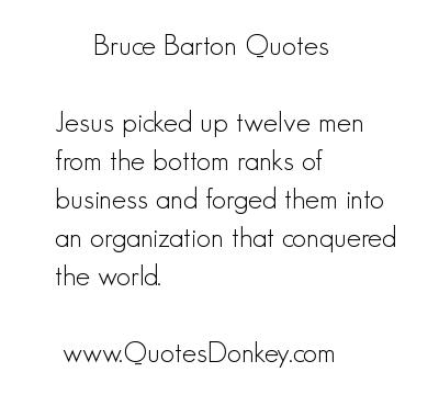 Bruce Barton's quote #3