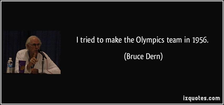 Bruce Dern's quote #4