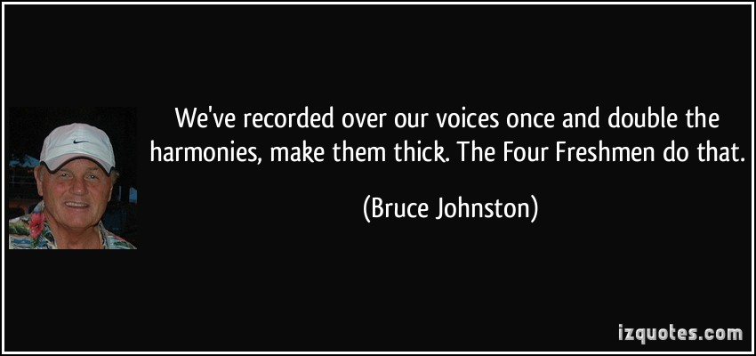 Bruce Johnston's quote #2