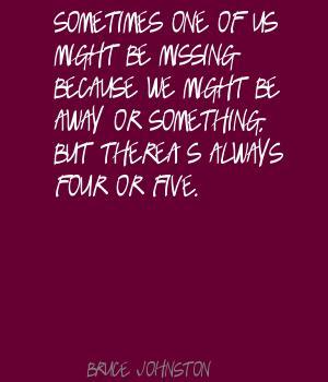 Bruce Johnston's quote #6