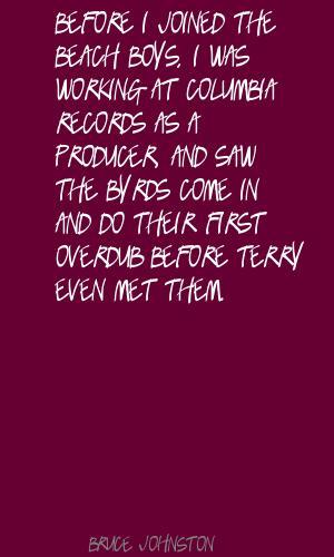 Bruce Johnston's quote #3
