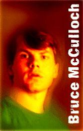 Bruce McCulloch's quote #1