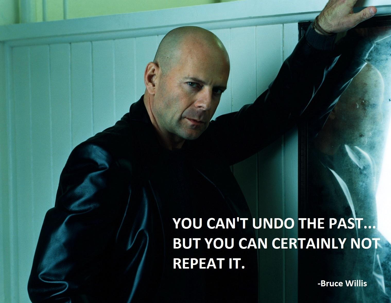 Bruce Willis's quote #1