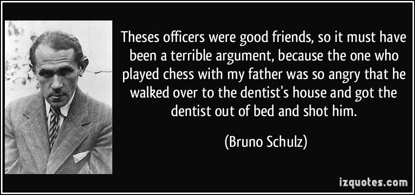 Bruno Schulz's quote #1