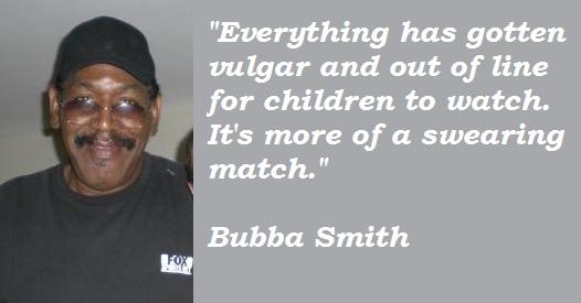 Bubba Smith's quote
