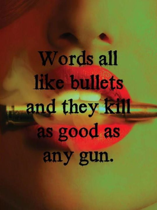 Bullets quote #2