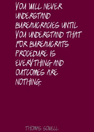 Bureaucracies quote #2