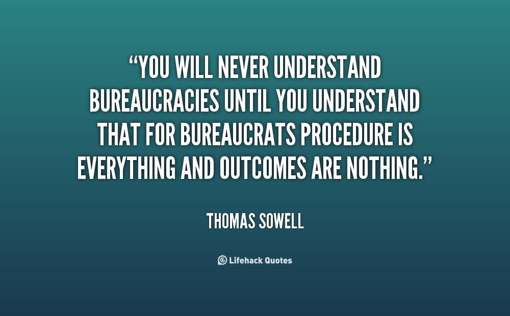 Bureaucracies quote #1