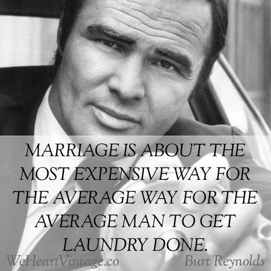 Burt Reynolds quote #2