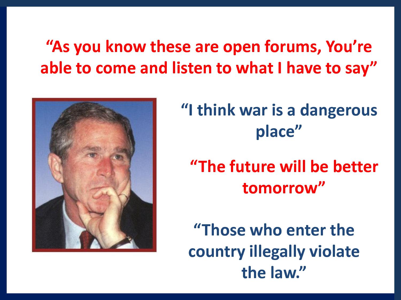 Bush quote #5