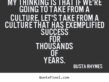 Busta Rhymes's quote #7