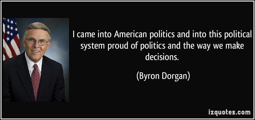Byron Dorgan's quote