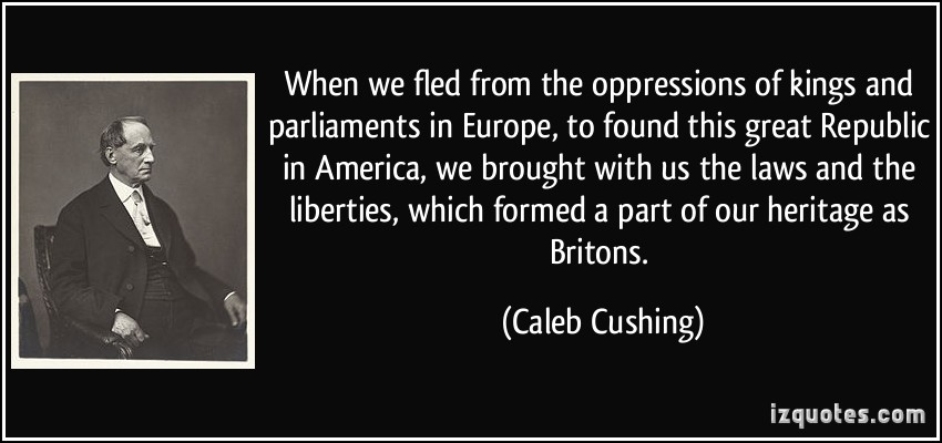 Caleb Cushing's quote #5