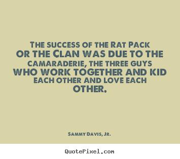 Camaraderie quote #2