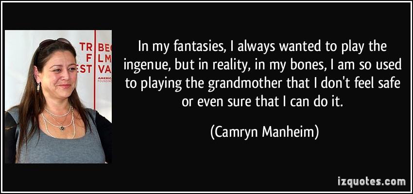 Camryn Manheim's quote #7