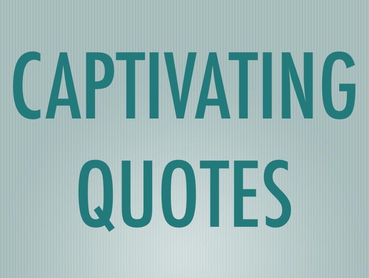 Captivated quote