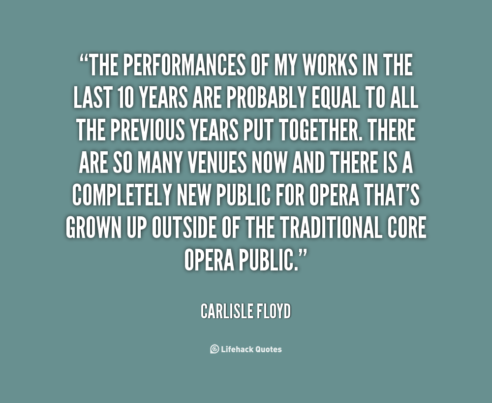Carlisle Floyd's quote #2